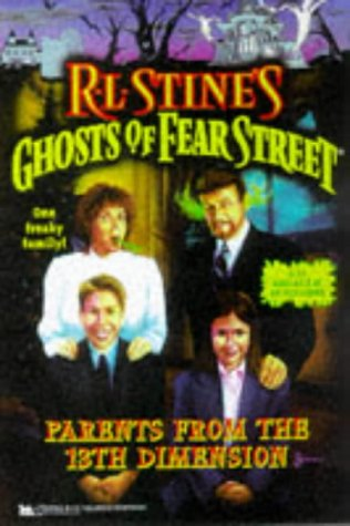 9780671008574: Parents from the 13th Dimension (Ghosts of Fear Street 27)