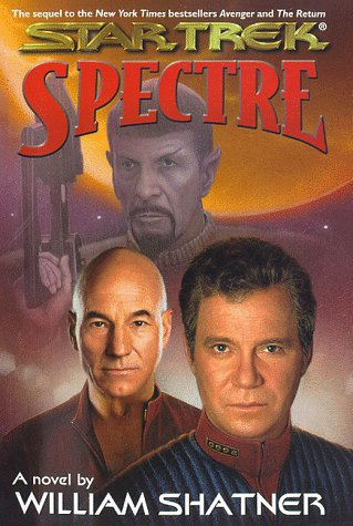 Star Trek: Spectre: Shatner, William; Reeves-Stevens, Judith; Reeves-Stevens, Garfield