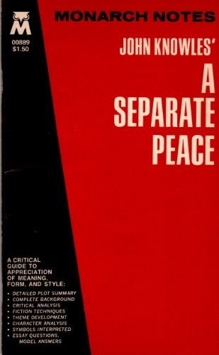 John Knowles' a Separate Peace (Monarch Notes): Knowles, John