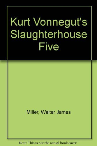 an analysis of criticisms of the main theme of slaughterhouse five by kurt vonnegut