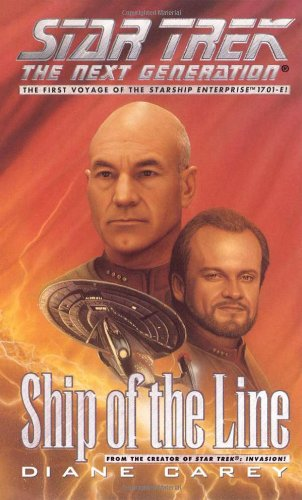 Ship of the Line (Star Trek Next Generation (Unnumbered)) (0671009257) by Diane Carey