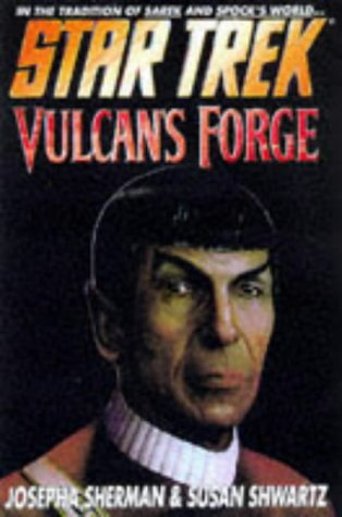 Vulcan's Forge (Star Trek: The Original Series): Sherman, Josepha; Shwartz, Susan