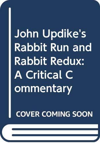 9780671009472: John Updike's Rabbit Run and Rabbit Redux: A Critical Commentary