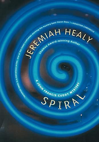 Spiral (John Francis Cuddy Mystery): Healy, Jeremiah