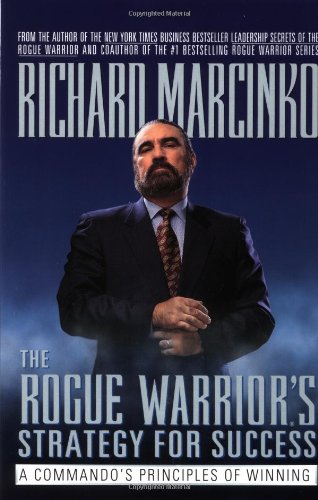 9780671009946: The Rogue Warrior's Strategy for Success: A Commando's Principles of Winning