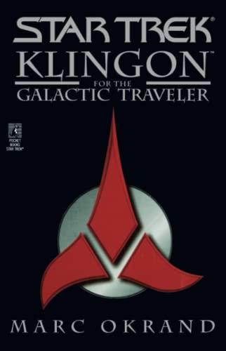 9780671009953: Klingon for the Galactic Traveler (Star Trek)