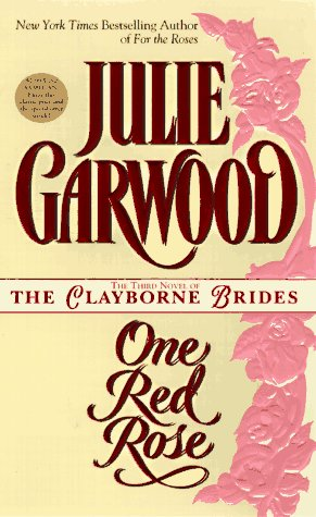 One Red Rose (The Third Novel of the Clayborne Brides)