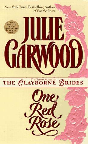 9780671010102: One Red Rose (Clayborne Brides)