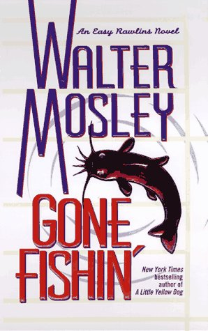 9780671010119: GONE FISHIN: Featuring an Original Easy Rawlins Short Story