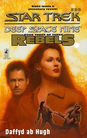 9780671011420: Rebels: Bk. 3 (Star Trek: Deep Space Nine)