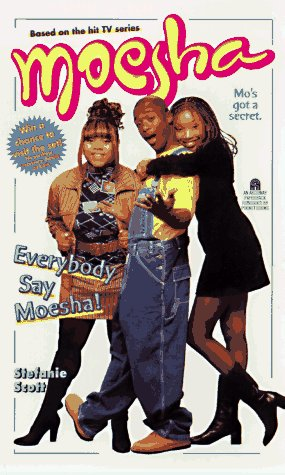 EVERYBODY SAY MOESHA MOESHA 1: Scott, Stefanie