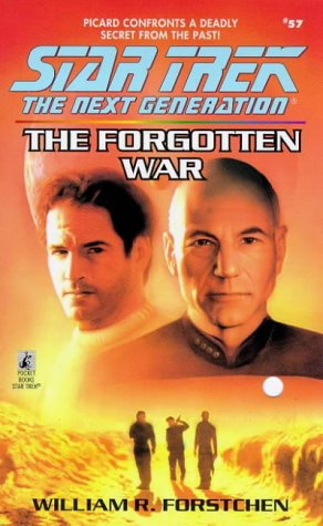 The Forgotten War (Star Trek: The Next Generation): Forstchen, William R.
