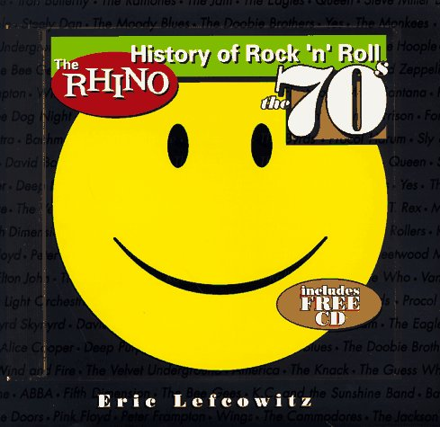 The Rhino History of Rock n Roll the 70s (9780671011758) by Byron Preiss