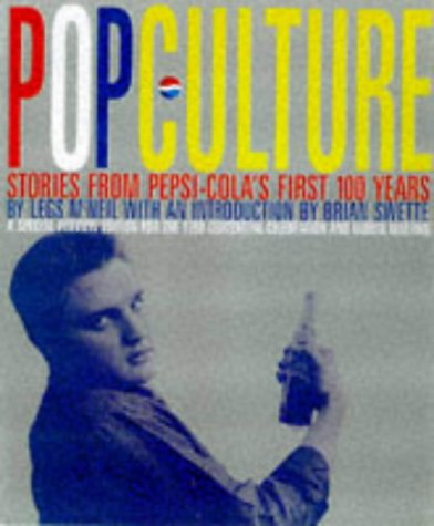 Pop Culture.Stories From Pepsi-Cola's First 100 Years: McNeil, Legs