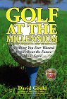 GOLF AT THE MILLENIUM (9780671011956) by Gould, David