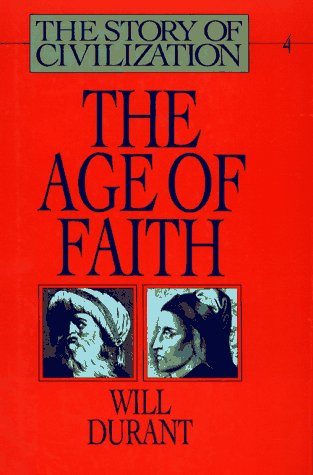 9780671012007: The Age of Faith (The Story of Civilization, Volume 4)