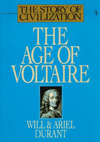 9780671013257: The Age of Voltaire: A History of Civilization in Western Europe from 1715 to 1756, with Special Emphasis on the Conflict between Religion and Philosophy (The Story of Civilization IX)