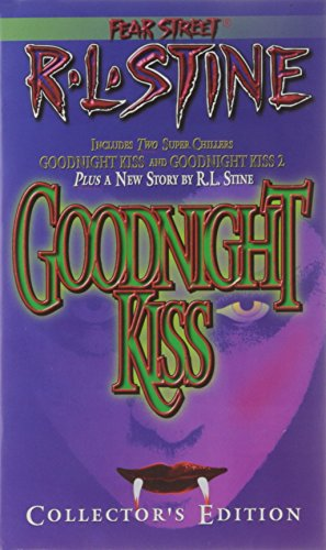 The Goodnight Kiss Collectors Edition (Fear Street , Includes 2 Super Chillers Goodnight kiss and ...
