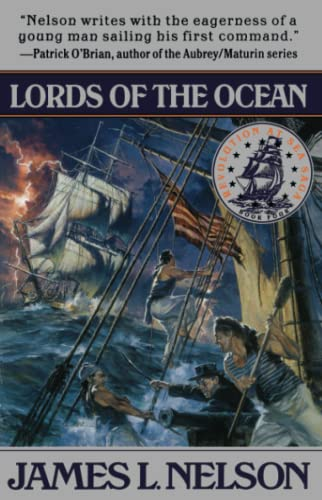 Lords of the Ocean (Revolution at Sea Trilogy #4): Nelson, James L.