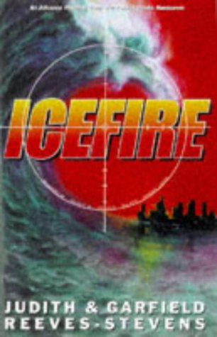 ICEFIRE.: Reeves-Stevens, Judith and
