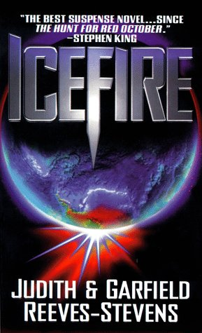 Icefire: Reeves-Stevens, Garfield; Reeves-Stevens,