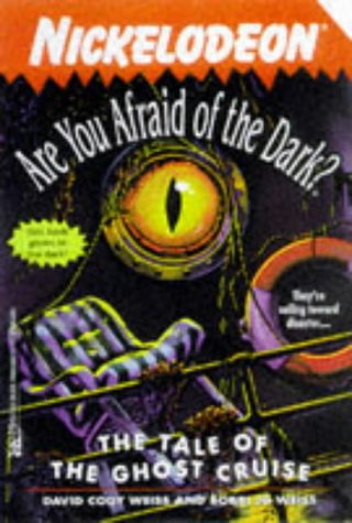 9780671014391: The TALE OF THE GHOST CRUISE ARE YOU AFRAID OF THE DARK 17