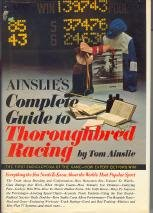 9780671014698: Ainslie's Complete Guide to Thoroughbred Racing