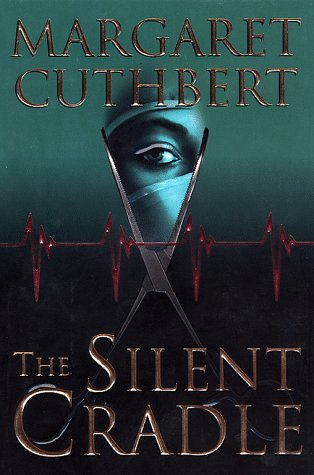 The Silent Cradle: Cuthbert, Margaret