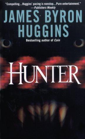 Hunter: James Byron Huggins