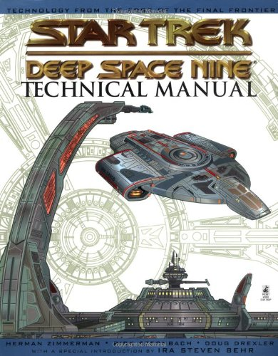 Star Trek: Deep Space Nine Technical Manual (067101563X) by Herman Zimmerman; Rick Sternbach; Doug Drexler