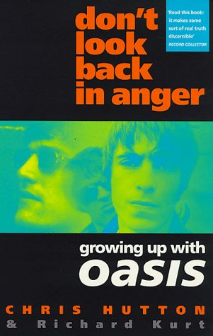 9780671015671: Don't Look Back in Anger: Growing up with Oasis