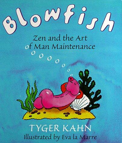 9780671015879: Blowfish: Zen and the Art of Man Maintenance
