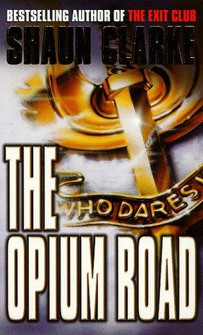 9780671015916: The Opium Road