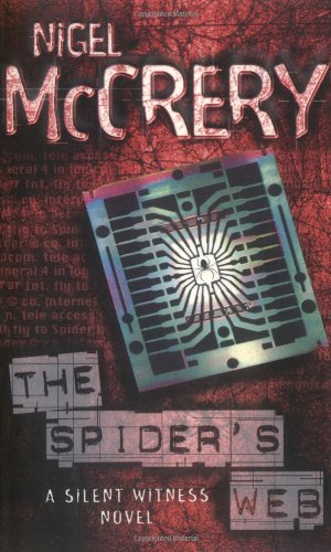 Silent Witness: The Spider's Web (A Doctor: McCrery, Nigel