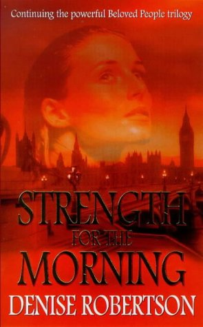 Strength for the Morning (9780671016111) by Denise Robertson