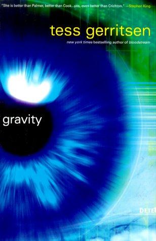 Gravity **Signed**: Gerritsen, Tess