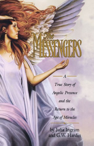 9780671016869: The Messengers: A True Story of Angelic Presence and the Return to the Age of Miracles