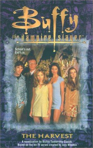 9780671017125: The Harvest (Buffy the Vampire Slayer)