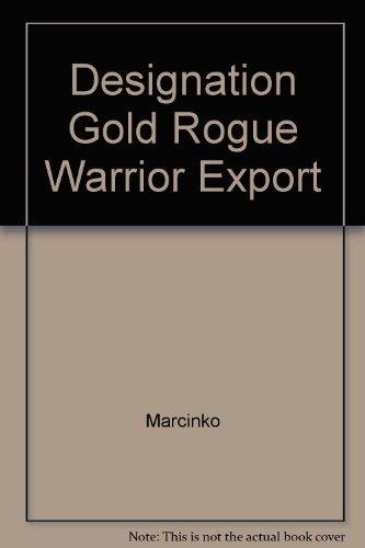 9780671017439: Rogue Warrior: Designation Gold