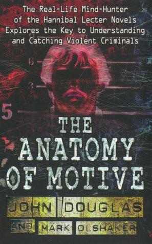 9780671018290 The Anatomy Of Motive Abebooks Mark Olshaker