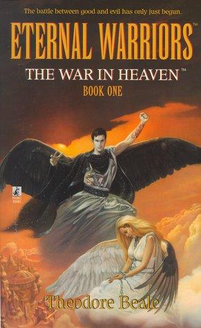 9780671018931: Eternal Warriors: The War in Heaven