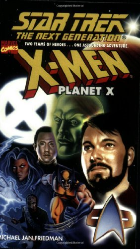 9780671019167: X-Men Planet X (Star Trek: The Next Generation)
