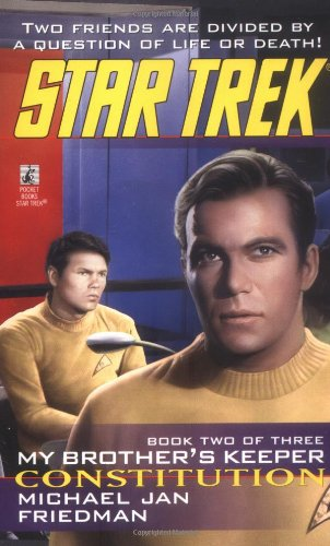 Constitution (Star Trek: My Brother's Keeper, Book 2)