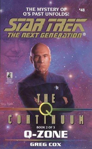 Q-Zone (Star Trek The Next Generation, Book 48)