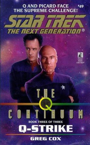 Q-Strike (Star Trek The Next Generation, Book 49)