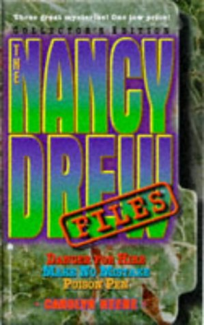 9780671019303: The NANCY DREW FILES COLLECTORS EDITION: 52 DANGER FOR HIRE 56 MAKE NO MISTAKE 60 POISON PEN