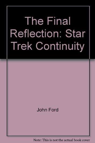 9780671019464: The Final Reflection: Star Trek Continuity