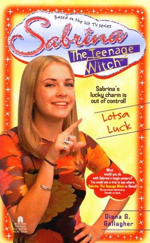 9780671019808: Lotsa Luck Sabrina the Teenage Witch 10