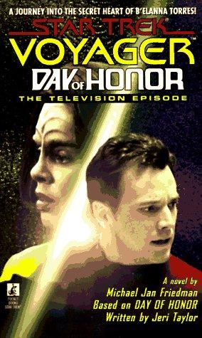 Day of Honor (Star Trek Voyager): Michael Jan Friedman,