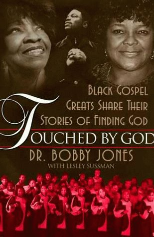 Touched by God (0671020021) by Bobby Jones; Lesley Sussman